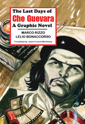The Last Days of Che Guevara - A Graphic Novel